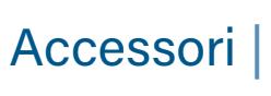 Accessori | Accessories